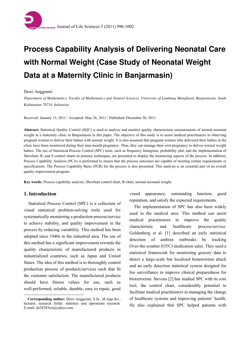 Process Capability Analysis Of Delivering Neonatal With Normal Weight (Case  Study Of Neonetal Weight Data At A Maternity Clinic In Banjarmasin) (Pdf