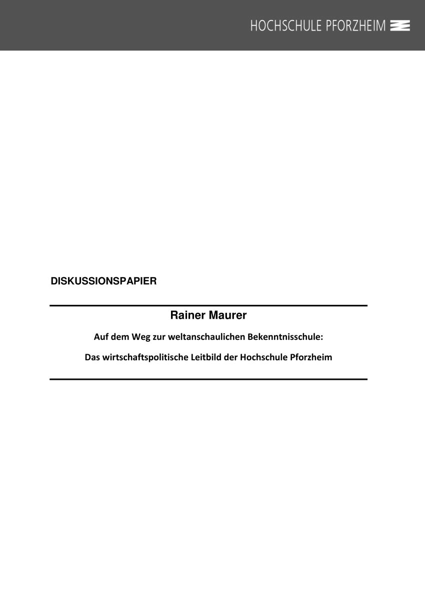 Pdf Auf Dem Weg Zur Weltanschaulichen Bekenntnisschule Das Wirtschaftspolitische Leitbild Der Hochschule Pforzheim