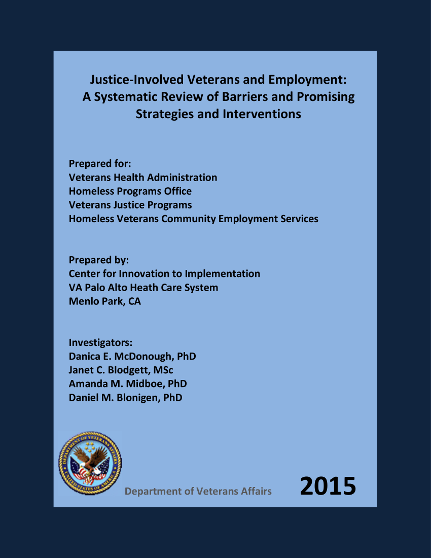 (Pdf) Justice-Involved Veterans And Employment: A Systematic Review Of  Barriers And Promising Strategies And Interventions.