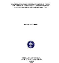 pdf klasifikasi mangrove berbasis objek dan piksel menggunakan citra satelit multispektral di sungai kembung bengkalis provinsi riau [ 850 x 1202 Pixel ]