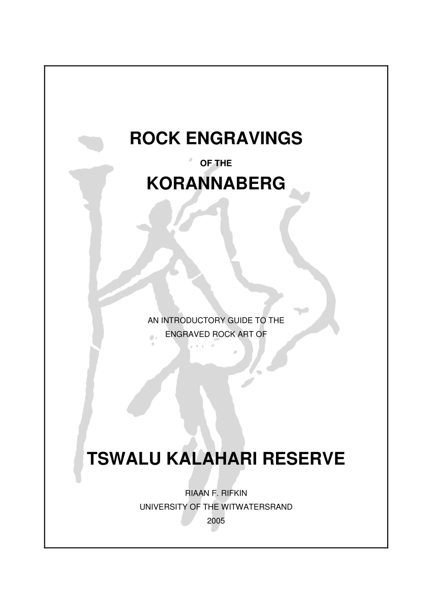 (PDF) Rock engravings of the Korannaberg: An introductory