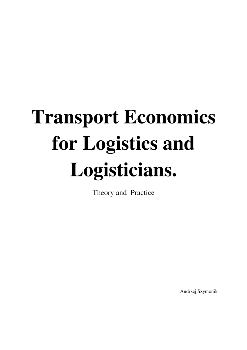 (PDF) Transport Economics for Logistics and Logisticians