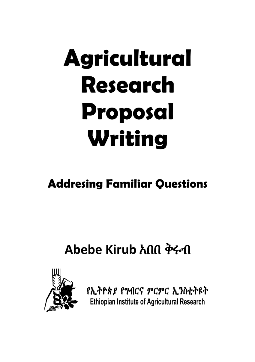 (PDF) Agricultural Research Proposal Writing: Addressing