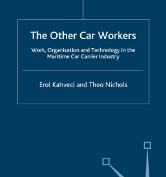 pdf the other car workers work organisation and technology in the maritime car carrier industry [ 850 x 1327 Pixel ]