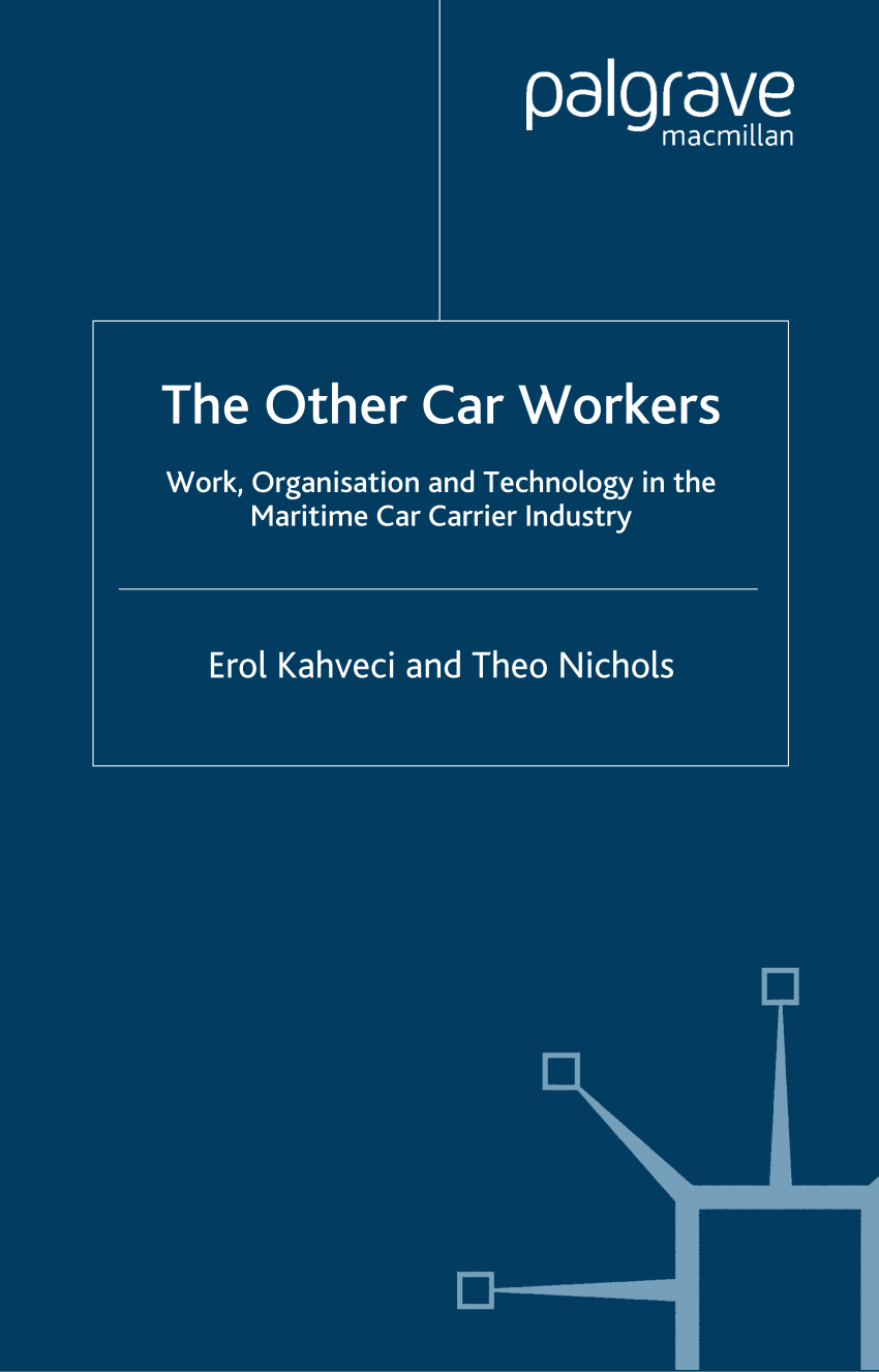 hight resolution of  pdf the other car workers work organisation and technology in the maritime car carrier industry