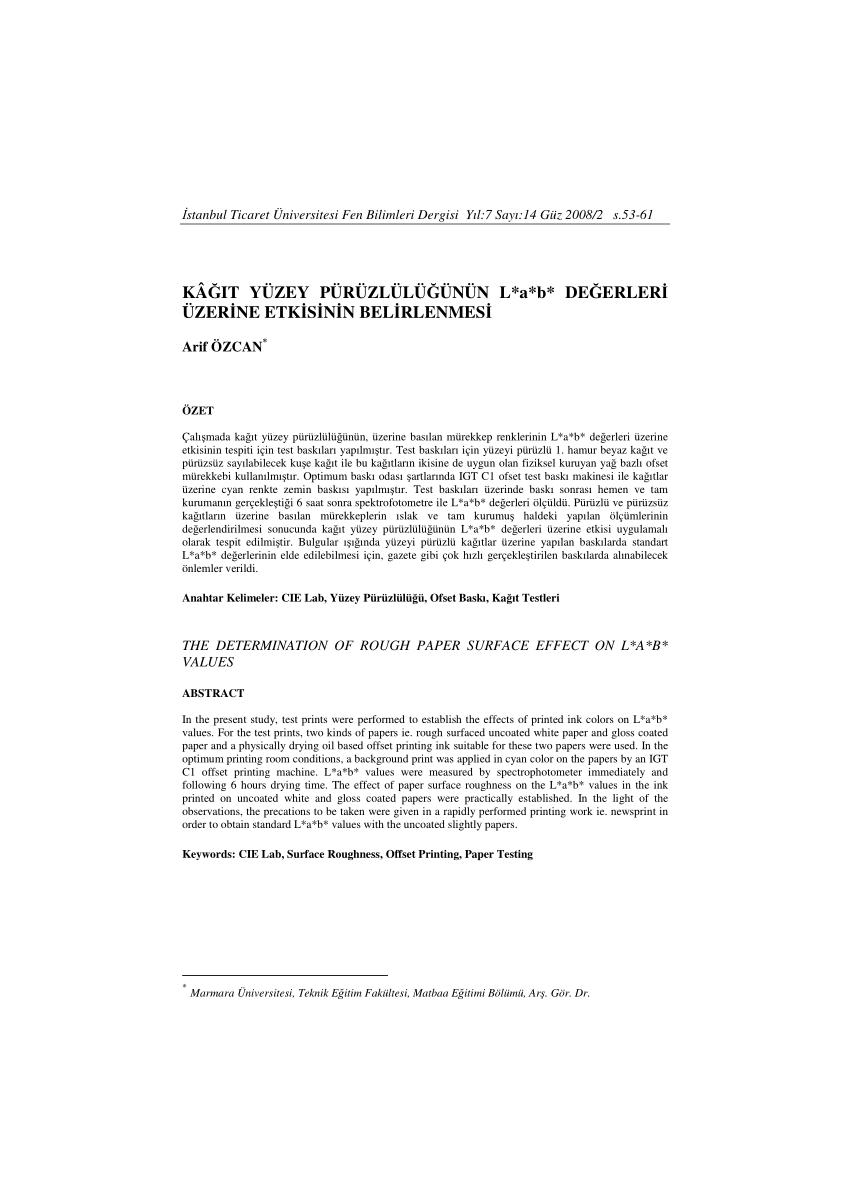 (PDF) Kağıt Yüzey Pürüzlülüğünün L*a*b* Değerleri Üzerine Etkisinin Belirlenmesi - The Determination of Rough Paper Surface Effect on ...