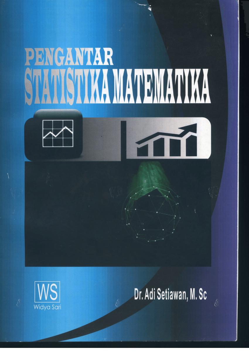 Materi 1 teori pendahuluan statistika; Pdf Pengantar Statistika Matematika