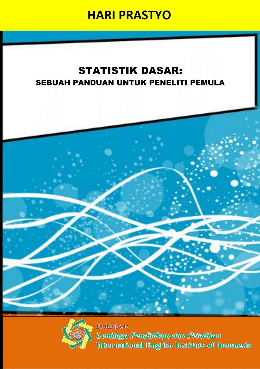 Download Buku Statistika Pdf : download, statistika, Statistik, Dasar:, Sebuah, Panduan, Untuk, Peneliti, Pemula
