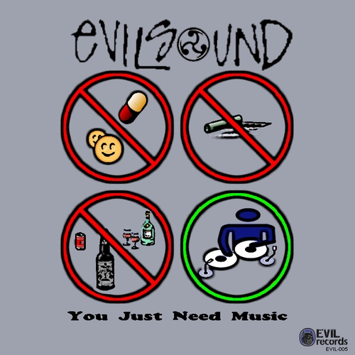 EvilSound - You Just Need Music