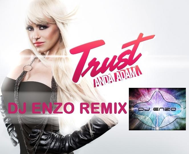 anda adam trust dj enzo remix