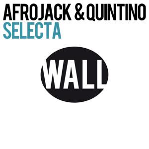 Afrojack & Quintino - Selecta Cover Artwork