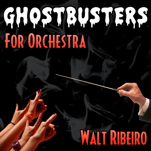 Ghostbusters Theme Song For Orchestra by ForOrchestra