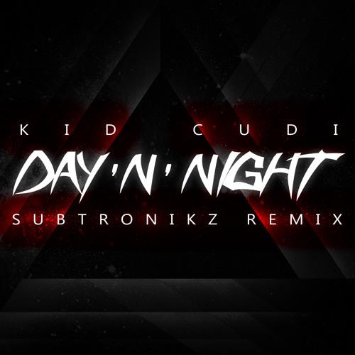 Kid Cudi  Day N Night Subtronikz Remix  FREE