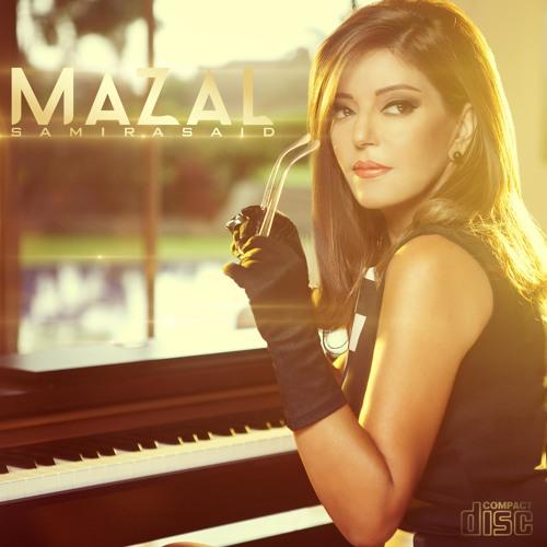 Samira Said  Mazal (prod By Tizaf) Original Mix By