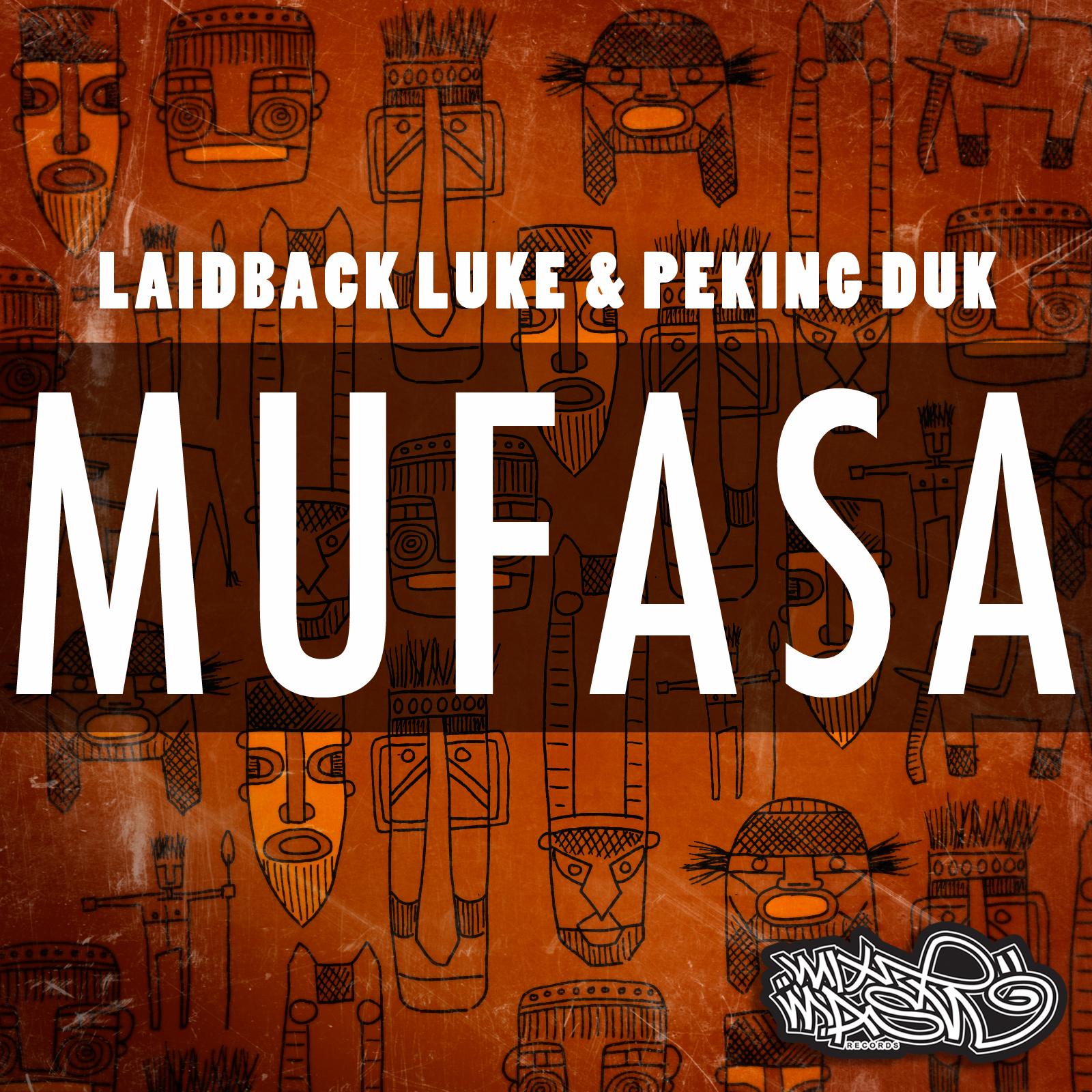 Laidback Luke & Peking Duk - Mufasa