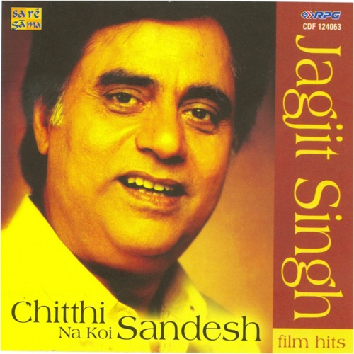 Chitthi Na Koi Sandes Jagjit Get Free Mp3 Mp4 | Download For