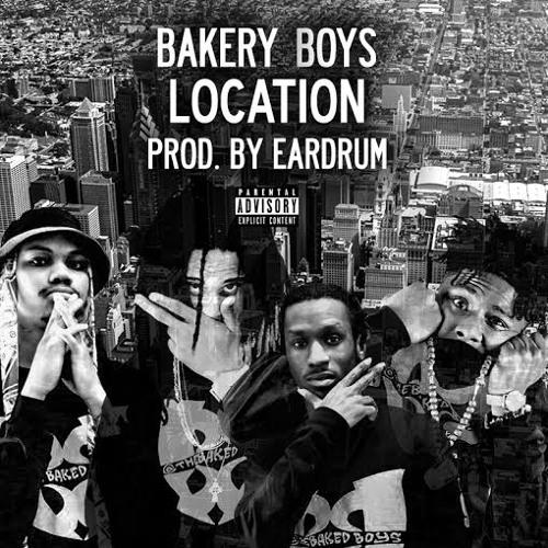 Bakery Boys - Location (Prod. By EARDRUM)