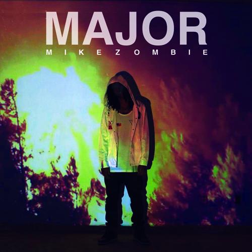 Mike Zombie - Major