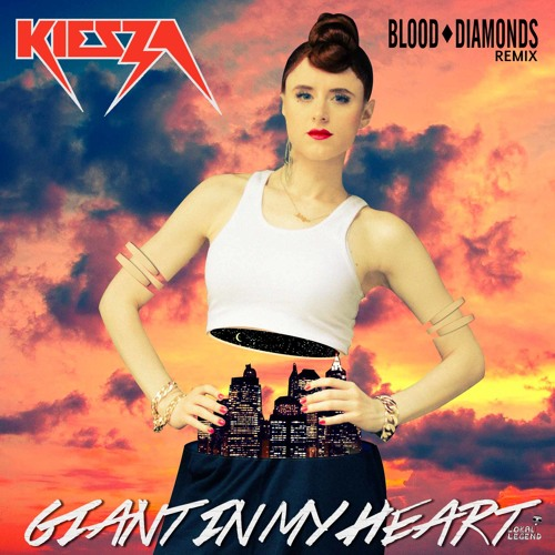 Kiesza - Giant In My Heart (Blood Diamonds Remix)