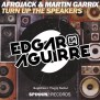 Afrojack Martin Garrix Turn Up The Speakers Edgar
