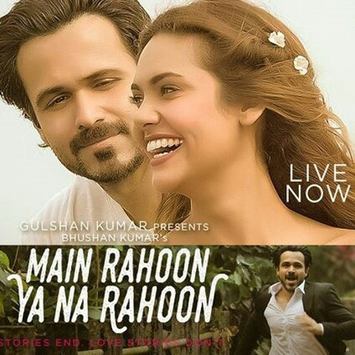 Main Raho Ya Na Rahoo Get Free Mp3 Mp4 | Download For Free