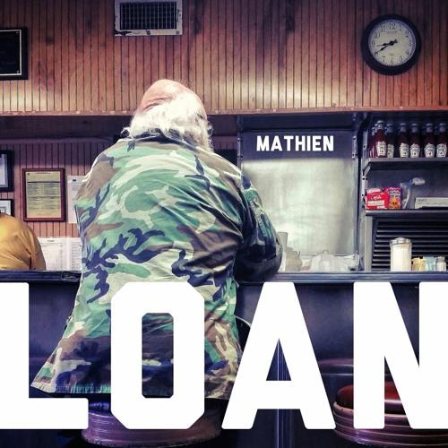 Loan by mathien | Free Listening on SoundCloud
