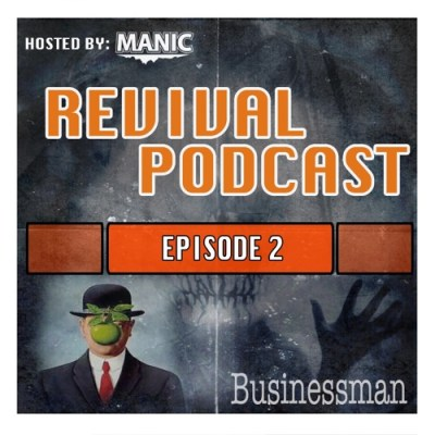 REVIVAL PODCAST | Episode 2 | Featuring Businessman by ...