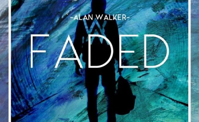 Alan Walker Faded Af Naikee Fadedaf Remix By
