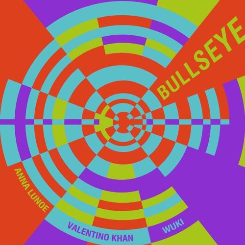 Valentino Khan Anna Lunoe Wuki Bullseye