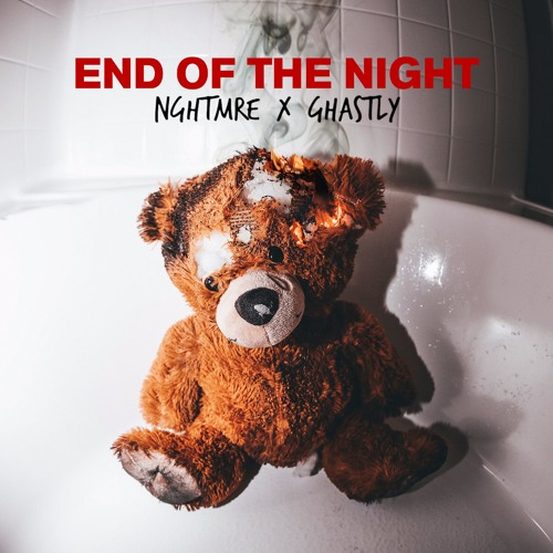 Nghtmre Ghastly End Of The Night