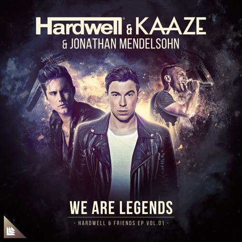 Hardwell We Are Legends