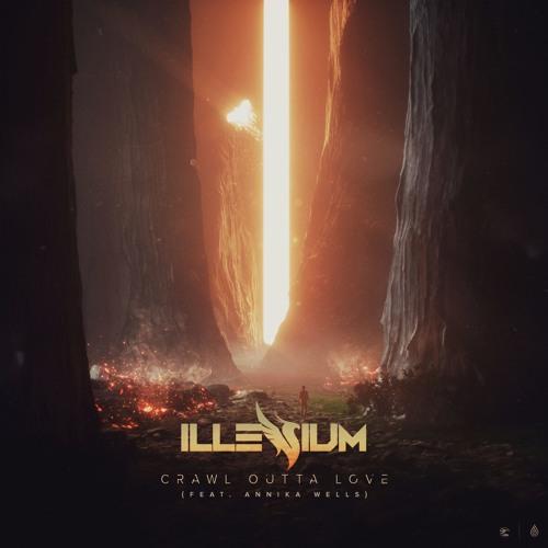 lllenium Crawl Outta Love
