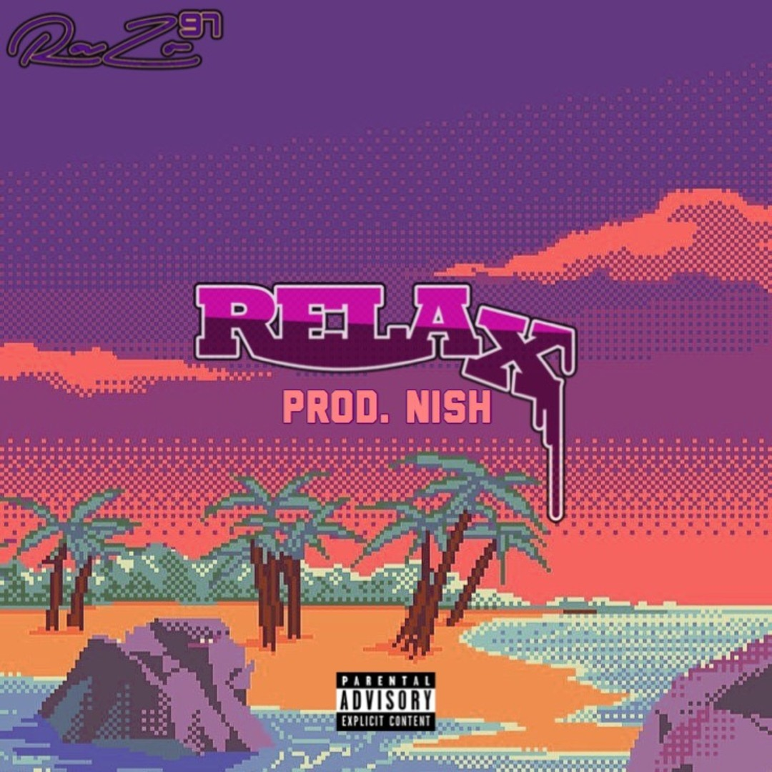 Razo97 Relax Prod Nish Exclusive Thizzler