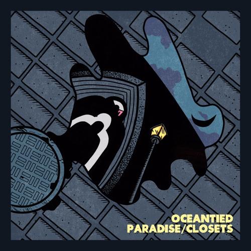 Oceantied Paradise/Closets EP