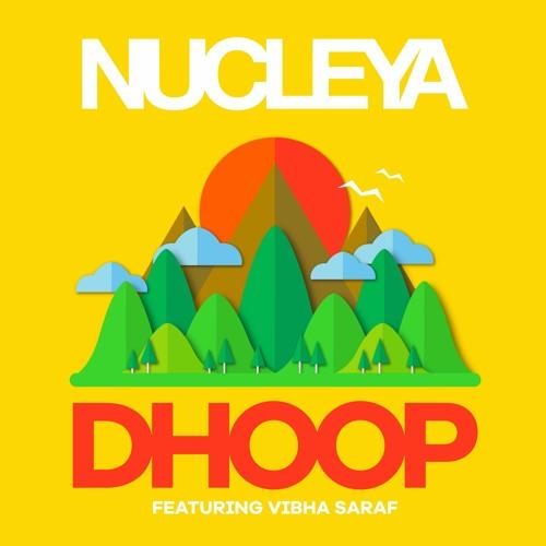Nucleya Dhoop