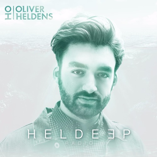Heldeep Radio (new episodes available on oliverheldens.com) by Oliver  Heldens on SoundCloud - Hear the world's sounds