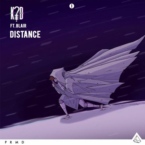 k?d Distance ft. Blair