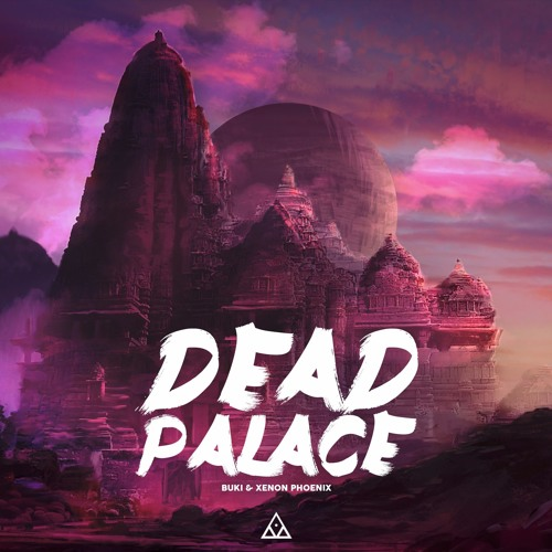 Buki Xenon Phoenix Dead Palace