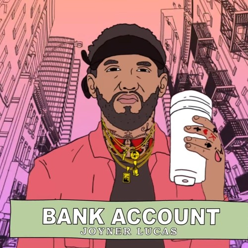 Joyner Lucas Bank Account Remix By Assassinof3d On Soundcloud Hear The World S Sounds
