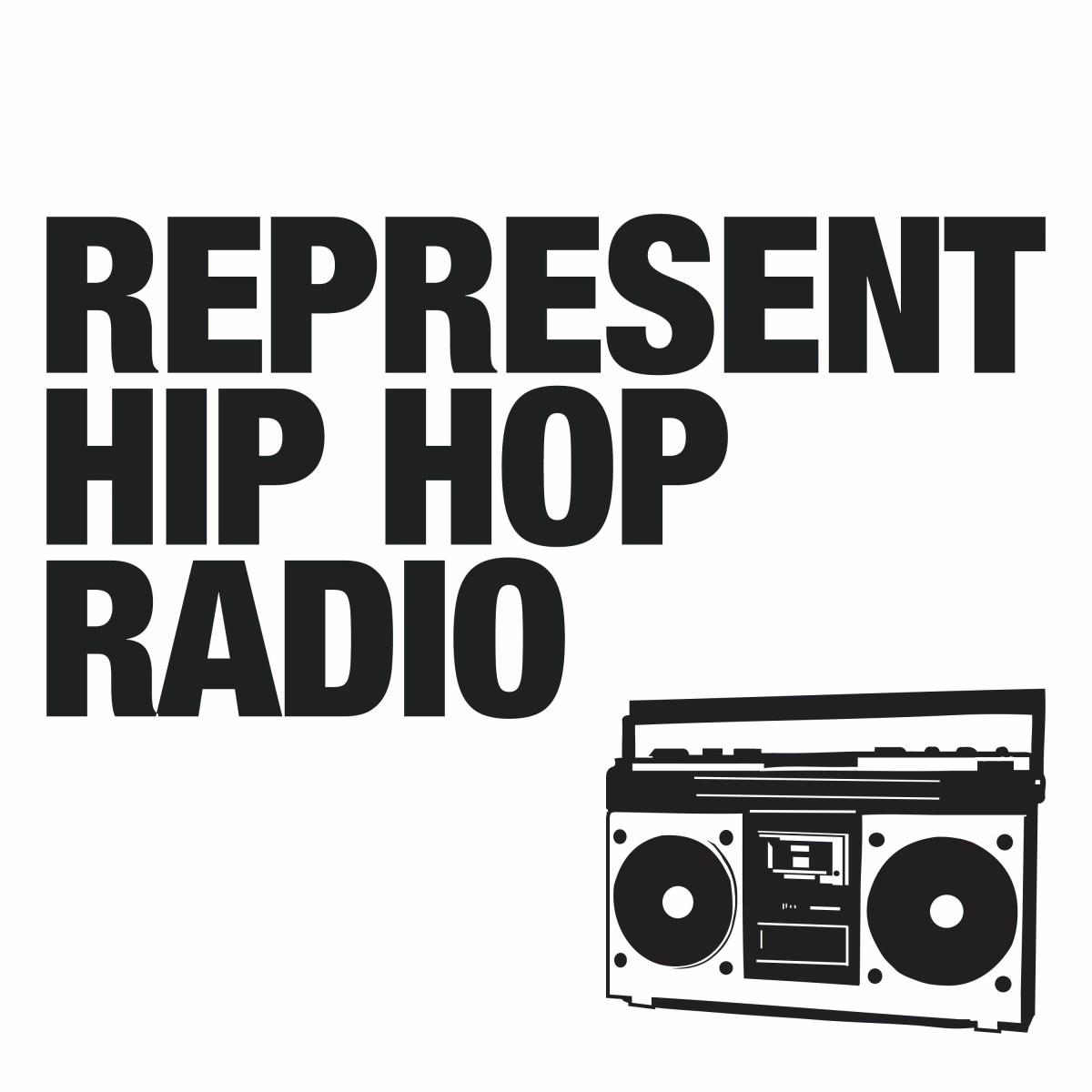 EP3 Represent Hip Hop Radio
