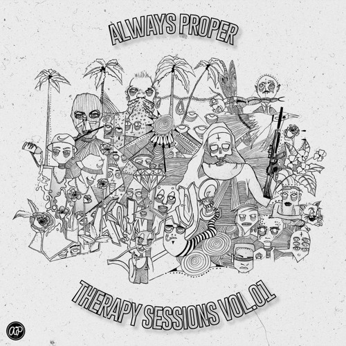 THERAPY SESSIONS VOL. 1 (FULL TAPE) by ALWAYS PROPER