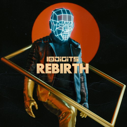 10Digits Rebirth