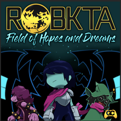 Field of Hopes and Dreams (Deltarune Remix)[OUT NOW ON GAMECHOPS] by RoBKTA | Ro BKTA | Free Listening on SoundCloud