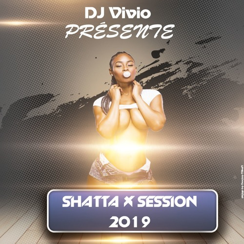 DJ VIVIO - SHATTA X SESSION 2