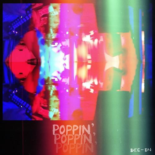 Dee En Poppin' EP