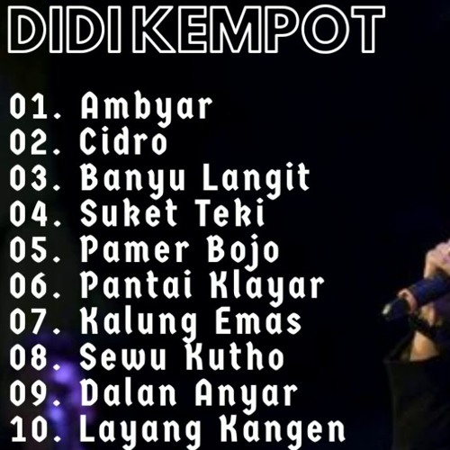 Didi Kempot Full Album Ambyarr Mp3 By Agoez Fauzal On Soundcloud