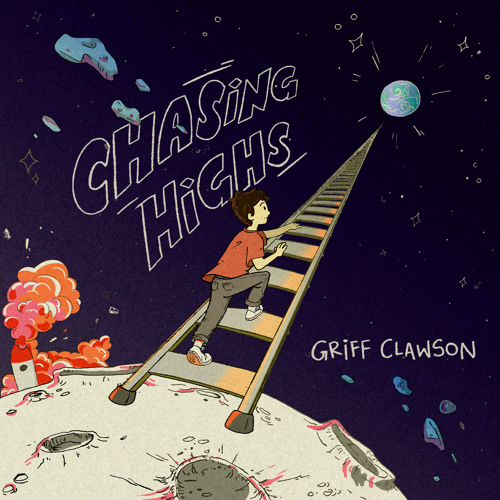 Chasing Highs by Griff Clawson