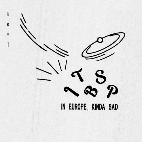1tbsp – 'In Europe, Kinda Sad' ile ilgili görsel sonucu