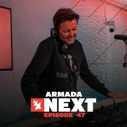 Armada Next - Episode 47 by Armada Music