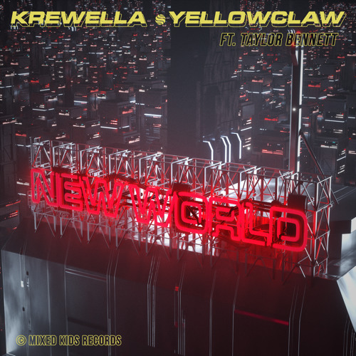 Krewella Yellow Claw New World